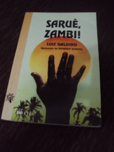 Saruê, Zambi! - Luiz Galdino