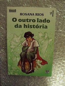 O Outro Lado Da História - Rosana Rios