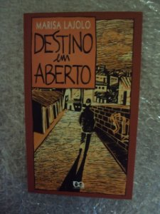 Destino Em Aberto - Marisa Lajolo