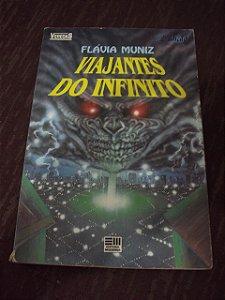 Viajantes  Do Infinito - Flávia Muniz