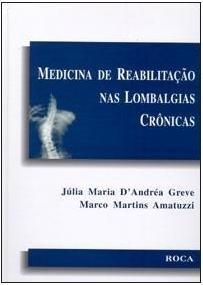 Medicina De Reabilitação Nas Lombalgias Crônicas - Greve