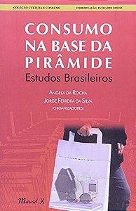 Consumo Na Base Da Pirâmide - Estudos Brasileiros - Angela