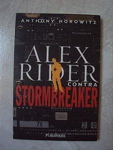Alex Rider Contra Stormbreaker - Anthony Horowitz