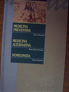 O Que É Medicina Preventiva - Alternativa - Homeopatia