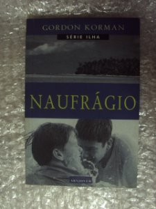 O Naufrágio - Gordon Korman