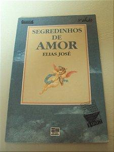Segredinhos De Amor - Elias José