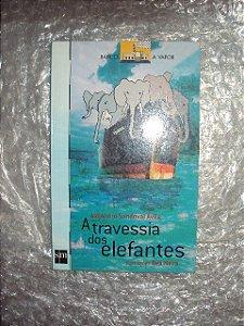 A Travessia Dos Elefantes - Alejandro Sandoval Ávila