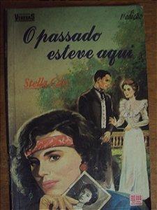 O Passado Esteve Aqui - Stella Carr