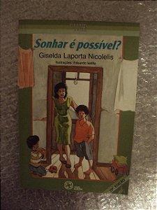 Sonhar É Possível - Giselda Laporta Nicolelis