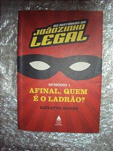 As Histórias De Joãozinho Legal - Afinal, Quem É O Ladrão?