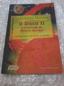 O Disco Ii: A Catástrofe Do Planeta  - João Carlos Marinho