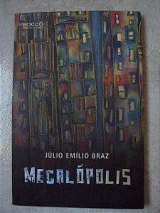 Magalópolis - Júlio Emílio Braz