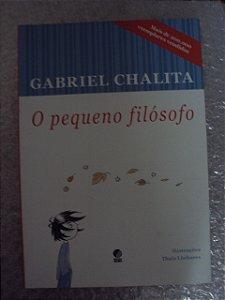 O Pequeno Filósofo - Gabriel Chalita