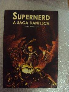 Supernerd: A Saga Dantesca - Laura Bergallo