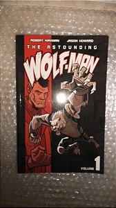 The Astounding Wolf-man - Vol. 1 (Em inglês) - Image Comics
