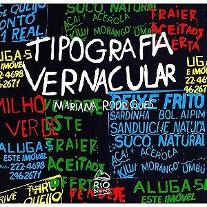 Tipografia Vernacular - Mariana Rodrigues - * Novo*