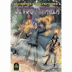 Mutantes E Malfeitores - O Livro Da Magia - RPG