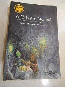 O Último Portal: O Segredo Das Pedras - Eliana Martins E
