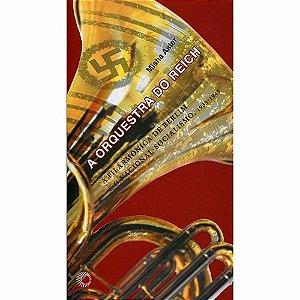 A Orquestra Do Reich - Misha Aster