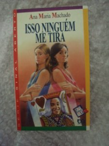 Isso Ninguém Me Tira - Ana Maria Machado