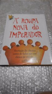 A Roupa Nova Do Imperador - Hans Christian Andersen...