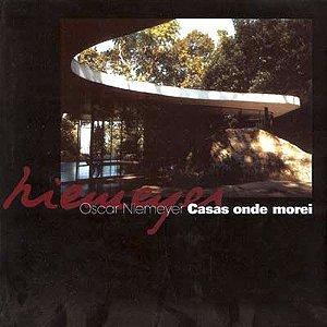 Casas Onde Morei - Novo - Oscar Niemeyer