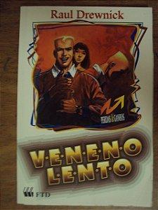 Veneno Lento - Raul Drewnick