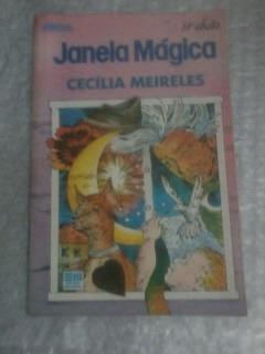 Janela Mágica - Cecília Meireles