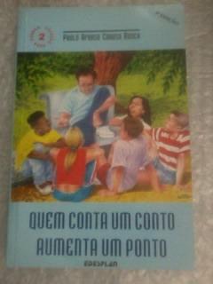 Quem Conta Um Conto Aumenta Um Ponto - Paulo Afonso Caruso