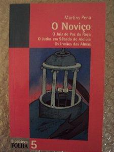 O Noviço E Mais: - Martins Pena