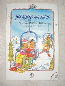 Pesadelo Na Neve - Graziela Bozano Hetzel (marcas de uso)