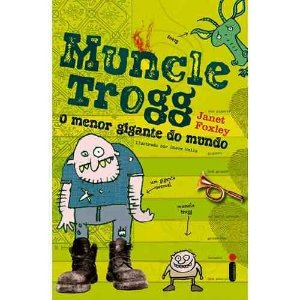 Muncle Trogg: O Menor Gigante Do Mundo