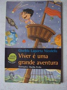 Viver É Uma Aventura - Giselda Laport Nicolelis