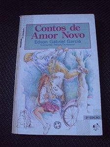 Contos De Amor Novo - Edson Gabriel Garcia