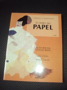 O Livro Do Papel - Ruth Rocha - Otávio Roth