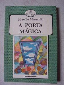 A Porta Mágica - Haroldo Maranhão