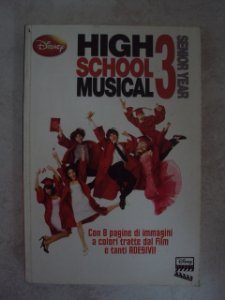 High Shool Musical 3 - Senior Year  -todo Em Italiano