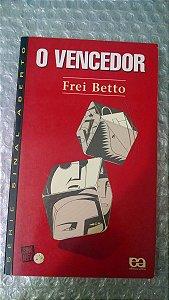 O Vencedor - Frei Betto