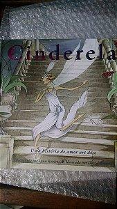 Cinderela Uma História De Amor Art Déco