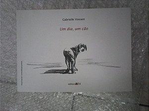 Um Dia, Um Cão - Gabrielle Vincent