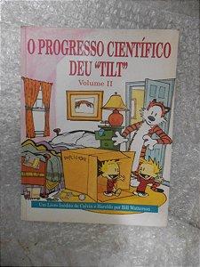 O Progresso Científico Deu   Tilt   - Vol. Ii - Bill Watters - Calvin e Haroldo