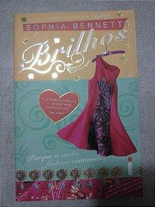 Brilhos - Sophia Bennett Porque O Sonho Fashion Continua....