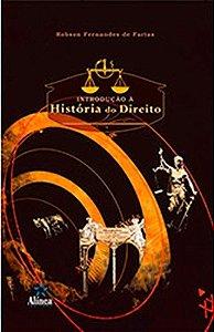 Introdução À História Do Direito - Robson Fernandes De Farias