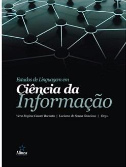 Estudos De Linguagem Em Ciência Da Informação - Vera Regina e Luciana Sousa