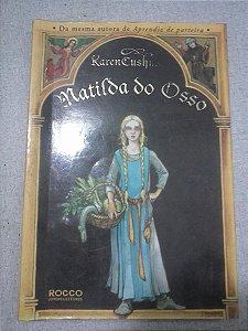 Matilda Do Osso - Karen Cushman