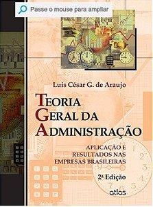 Teoria Geral Da Administração - Luis Cesar De Araujo