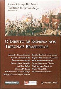 O Direito De Empresa Nos Tribunais Brasileiros - Ciampolini