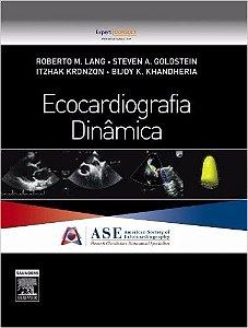 Ecocardiografia Dinâmica - Roberto M. Lang