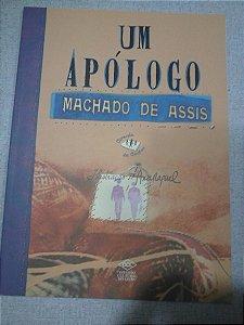 Um Apólogo - Machado De Assis