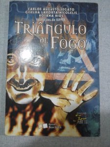 Triângulo De Fogo - Carlos Augusto Segato